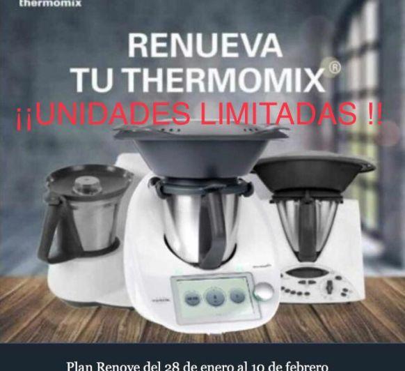 RENUEVA TU Thermomix® O CONSIGUELO SIN PAGAR!!