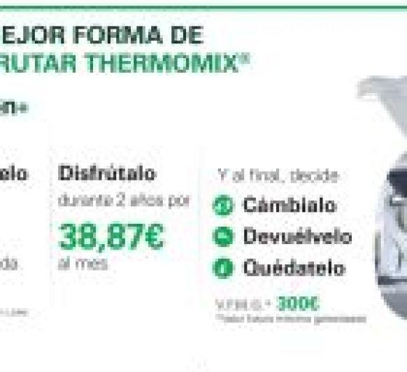 OPCIÓN + La mejor manera de tener tu Thermomix®